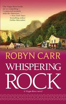 Mass Market Paperback Whispering Rock (Virgin River, Book 3) Book