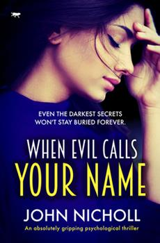 When Evil Calls Your Name - Book #2 of the Dr David Galbraith