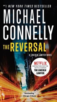 The Reversal - Book #21 of the Harry Bosch Universe
