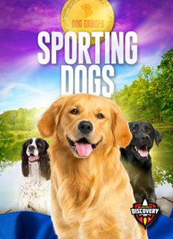 Library Binding Sporting Dogs Book