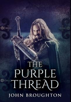 Hardcover The Purple Thread: Premium Hardcover Edition Book