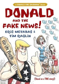 Donald and the Fake News 1684511364 Book Cover