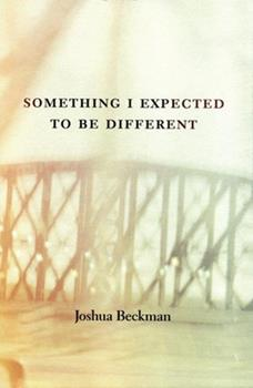 Something I Expected to Be Different 0970367244 Book Cover