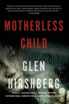 Motherless Child - Book #1 of the Motherless Children Trilogy