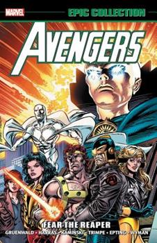 Avengers Epic Collection Vol. 23: Fear the Reaper - Book  of the Avengers 1963-1996 #278-285, Annual
