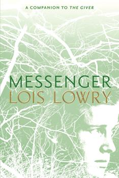 Messenger - Book #3 of the Giver