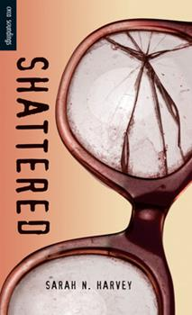 Shattered (Orca Soundings) 1554698464 Book Cover