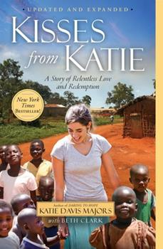 Paperback Kisses from Katie: A Story of Relentless Love and Redemption Book