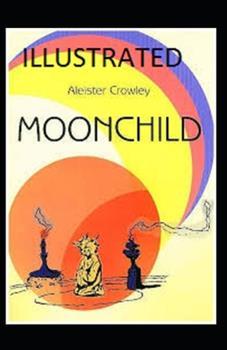 Paperback MOONCHILD Illustrated Book