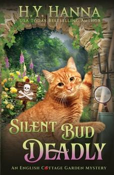Silent Bud Deadly - Book #2 of the English Cottage Garden Mysteries
