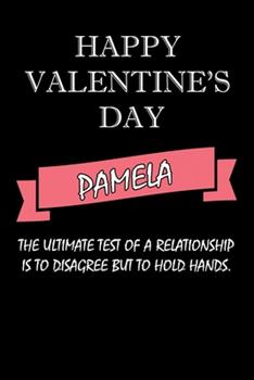 Paperback Happy Valentine's Day Pamela Quote : Composition Notebook: Valentine's Day Gift for an Happy Valentine Day Gratitude Your Lover Book