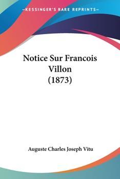 Paperback Notice Sur Francois Villon Book
