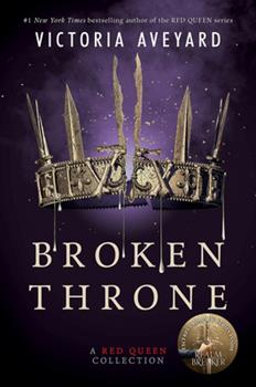 Paperback Broken Throne: A Red Queen Collection Book