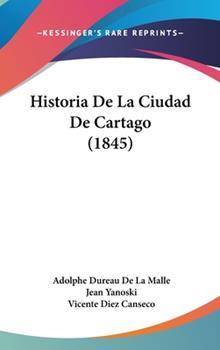 Hardcover Historia de la Ciudad de Cartago Book