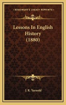 Hardcover Lessons in English History Book