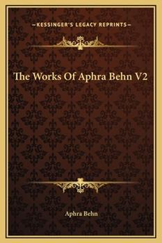 Hardcover The Works Of Aphra Behn V2 Book