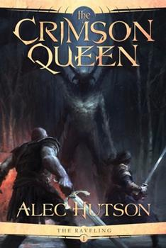 The Crimson Queen - Book #1 of the Raveling
