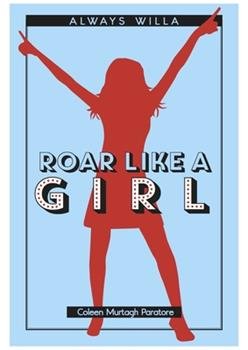 Roar Like a Girl 1939775078 Book Cover