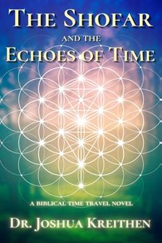 Paperback The Shofar and the Echoes of Time Book