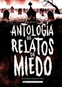 Hardcover Antolog?a de Relatos de Miedo [Spanish] Book