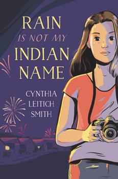 Rain Is Not My Indian Name 0688173977 Book Cover