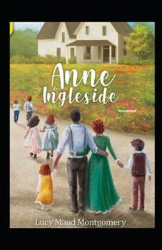 Paperback Anne of Ingleside Annotated Book