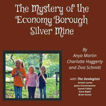 The Mystery of the Economy Borough Silver Mine 0359247210 Book Cover