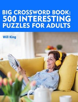 Paperback Big crossword book: 500 interesting puzzles for adults. Book