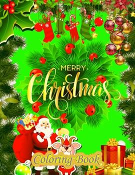 Paperback Merry Christmas Coloring Book : A Beautiful Coloring Book with Christmas Designs on a Black Background, for Gloriously Vivid Colors (Merry Christmas (Christmas Designs on a Black Background)) Book