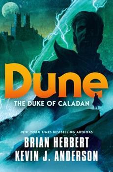 Dune: The Duke of Caladan - Book #12 of the Dune Universe