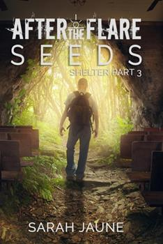 Seeds - Book #3 of the After the Flare