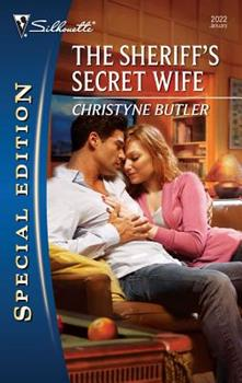 Mass Market Paperback The Sheriff's Secret Wife (Silhouette Special Edition) Book