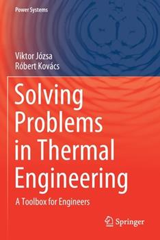 Paperback Solving Problems in Thermal Engineering: A Toolbox for Engineers Book