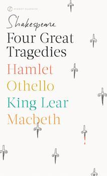 Hamlet / Macbeth / King Lear / Othello