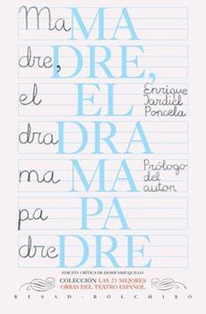 Paperback Madre (el drama padre) (Las 25 mejores obras del teatro español) (Spanish Edition) [Spanish] Book