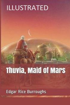 Paperback Thuvia, Maid of Mars Illustrated Book