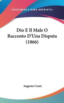 Hardcover Dio E il Male O Racconto D'una Disputa Book