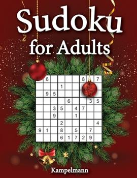 Paperback Sudoku for Adults: 200 Sudoku Puzzles for Adults with Solutions - Large Print - Christmas Edition [Large Print] Book
