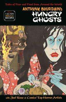 Anthony Bourdain's Hungry Ghosts 150670669X Book Cover