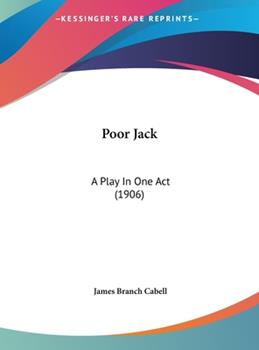 Hardcover Poor Jack : A Play in One Act (1906) Book
