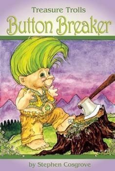 Button Breaker-Treasure Trolls - Book  of the Treasure Trolls