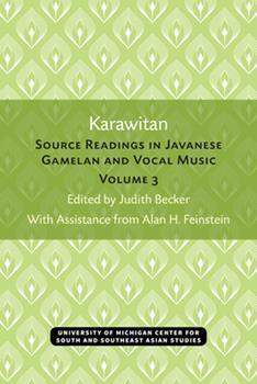 Paperback Karawitan : Source Readings in Javanese Gamelan and Vocal Music, Volume 3 Book
