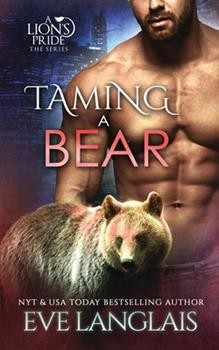 Taming a Bear - Book #11 of the A Lion's Pride