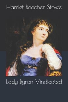 Paperback Lady Byron Vindicated Book