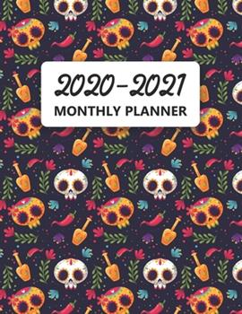 Paperback 2020-2021 Monthly Planner : Two Year Calendar Appointment Schedule Organizer. 24 Months Jan 2020 - Dec 2021 Dia de Los Muertos Design Skull Lover Gift Book