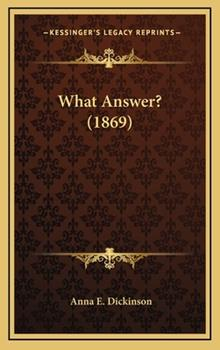Hardcover What Answer? Book