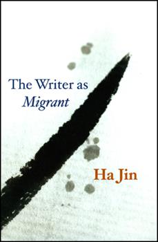 The Writer as Migrant (Campbell Lectures) 0226399885 Book Cover