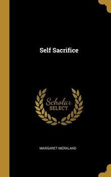 Hardcover Self Sacrifice Book