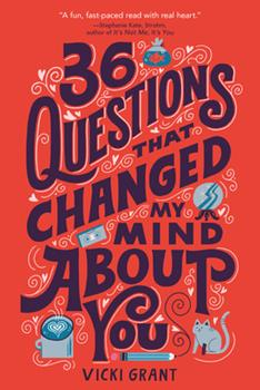 36 Questions That Changed My Mind About You 0762498498 Book Cover