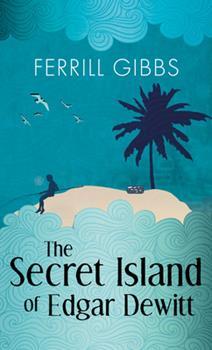 Paperback The Secret Island of Edgar DeWitt Book